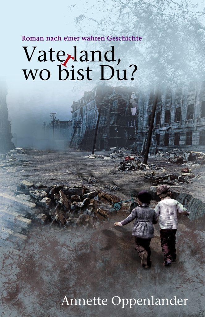 Das Cover zeigt die beiden Kriegskinder, wie sie unter einem blauen Himmel völlig allein vor den Trümmern stehen. Eine Ansicht, die zahlreichen Interpretationsmöglichkeiten ihren Spielraum lässt. (Foto: © Veranstalter)